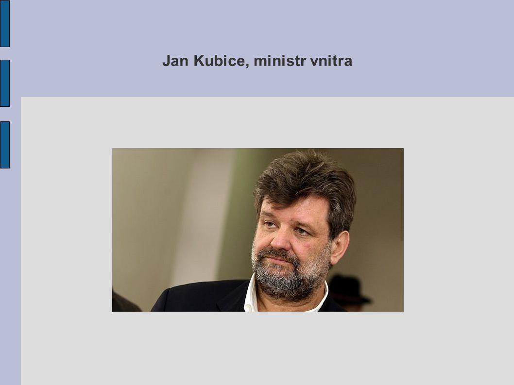 Jan Kubice, ministr vnitra