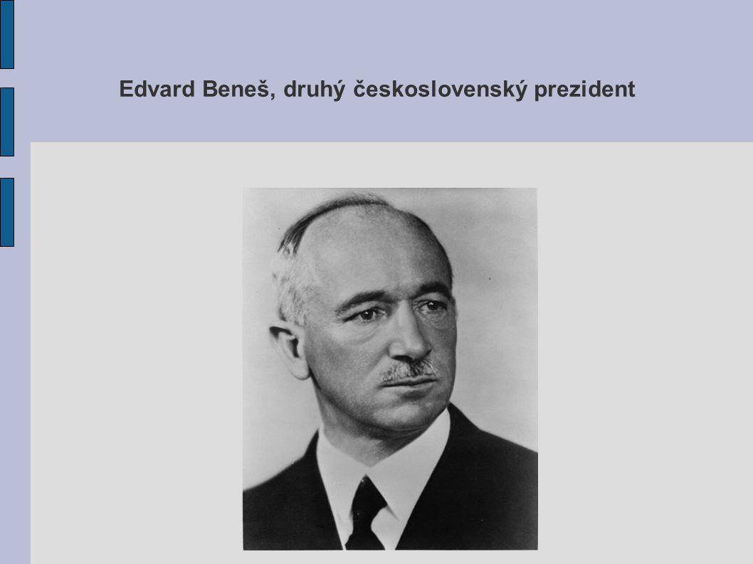Edvard Beneš, druhý československý prezident
