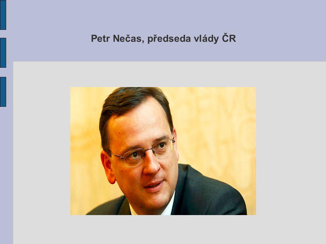 Petr Nečas, předseda vlády ČR
