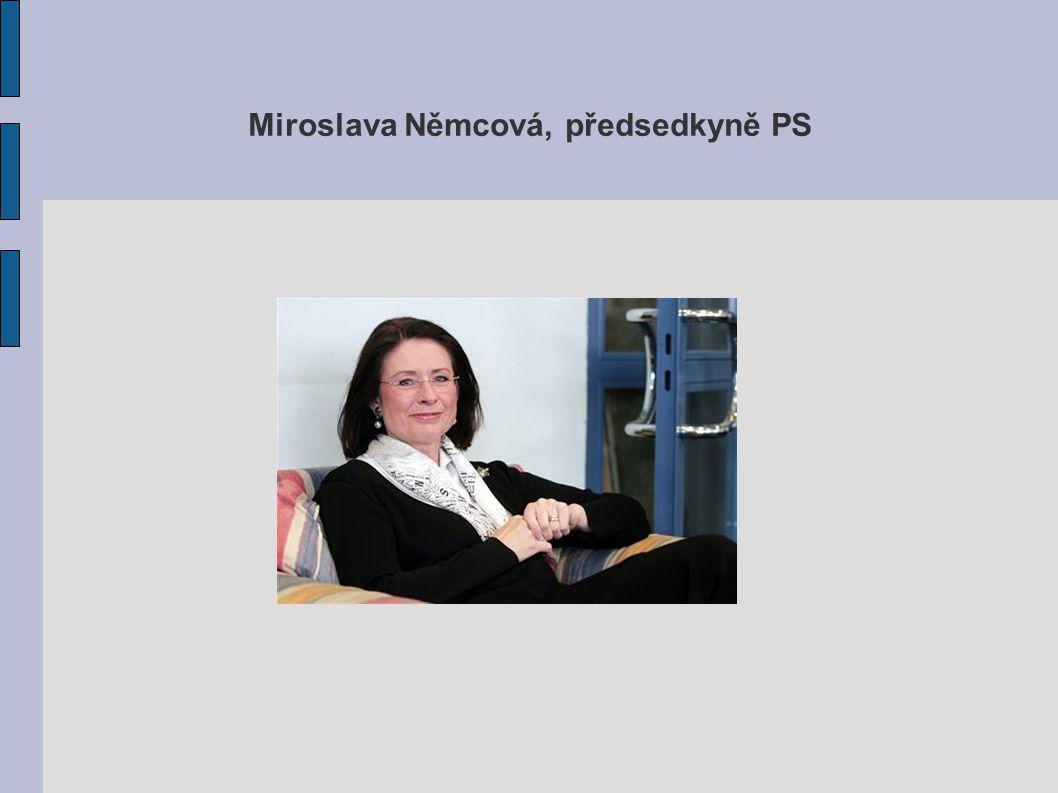 Miroslava Němcová, předsedkyně PS
