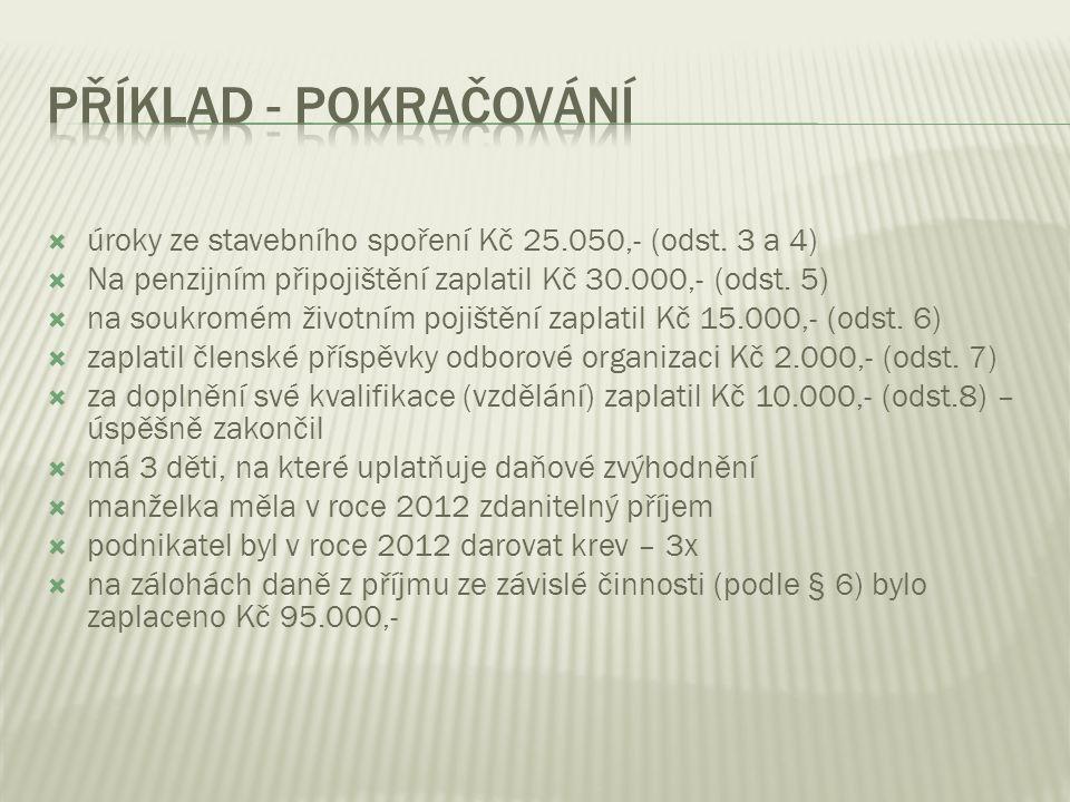  úroky ze stavebního spoření Kč 25.050,- (odst.