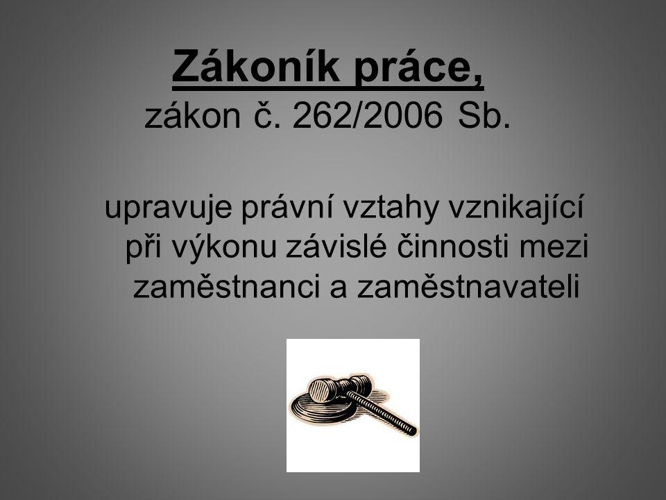 Zákoník práce, zákon č. 262/2006 Sb.