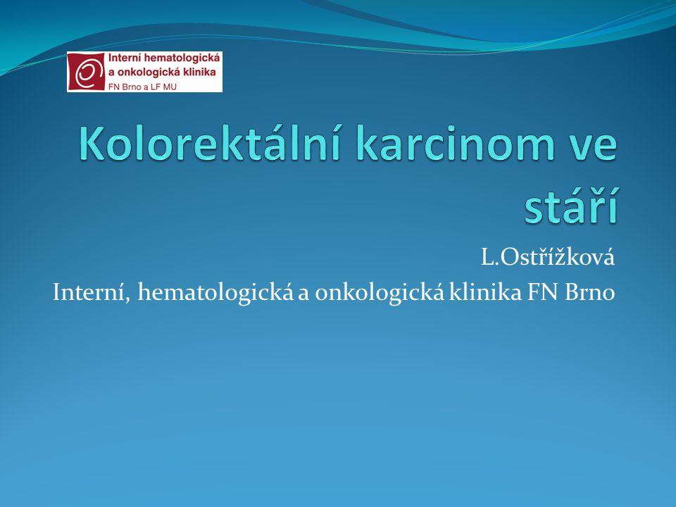 L.Ostřížková Interní, hematologická a onkologická klinika FN Brno