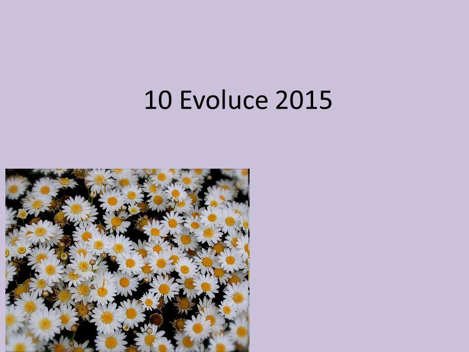 10 Evoluce 2015