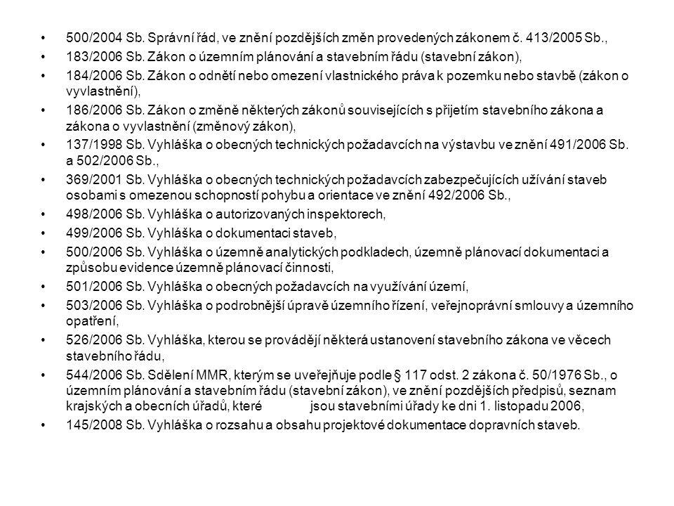 500/2004 Sb.Správní řád, ve znění pozdějších změn provedených zákonem č.