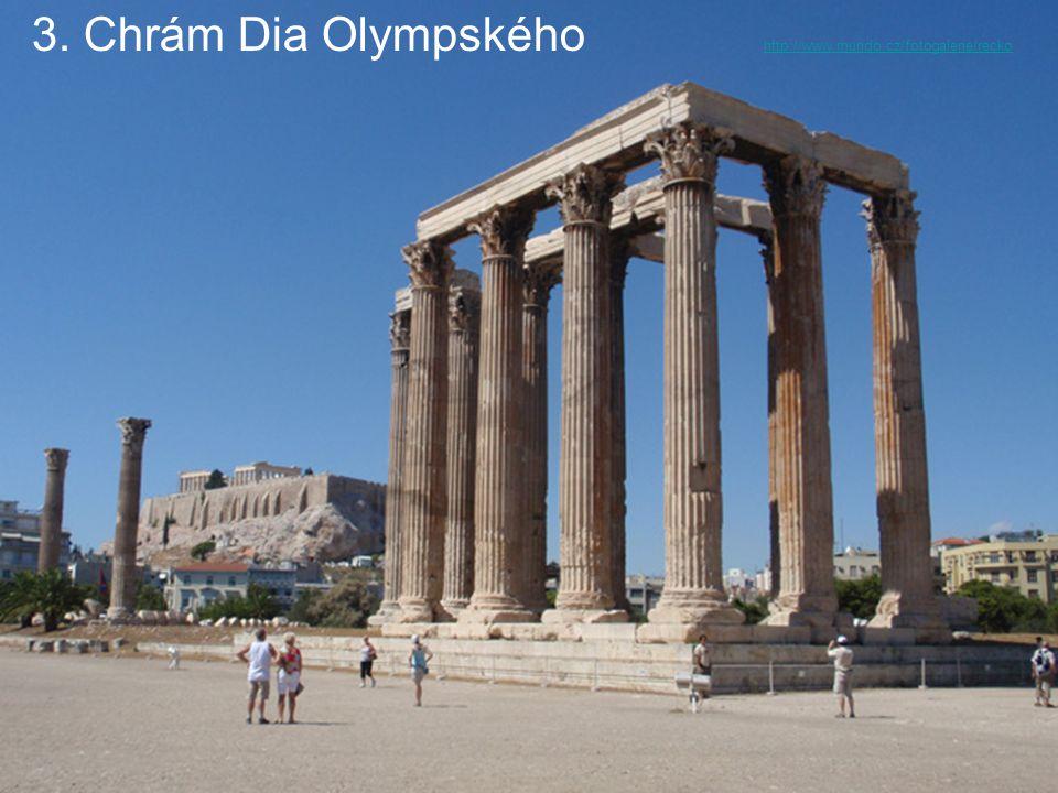 3. Chrám Dia Olympského http://www.mundo.cz/fotogalerie/recko http://www.mundo.cz/fotogalerie/recko