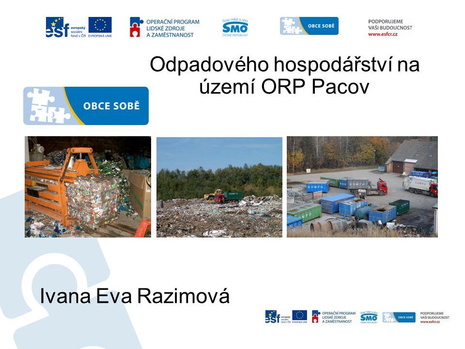 Odpadového hospodářství na území ORP Pacov Ivana Eva Razimová