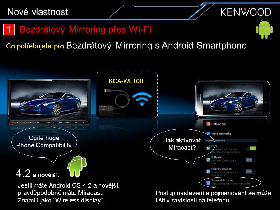 Jestli máte Android OS 4.2 a novější, pravděpodobně máte Miracast, Známí i jako Wireless display .
