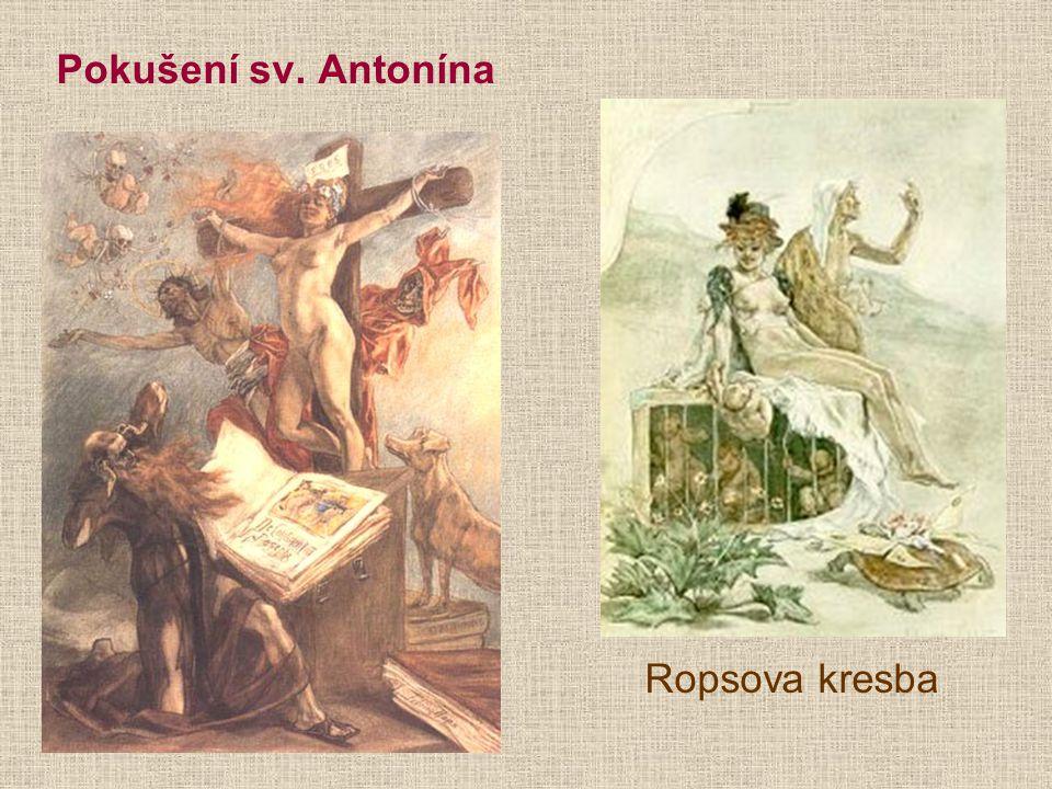 Pokušení sv. Antonína Ropsova kresba