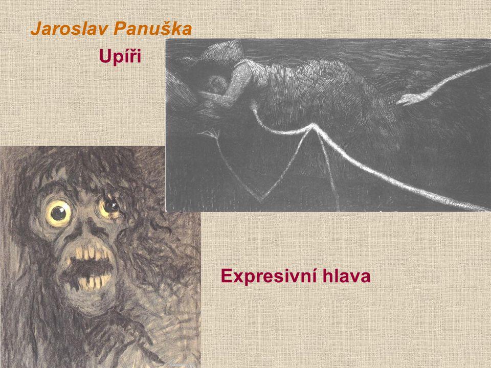Jaroslav Panuška Upíři Expresivní hlava