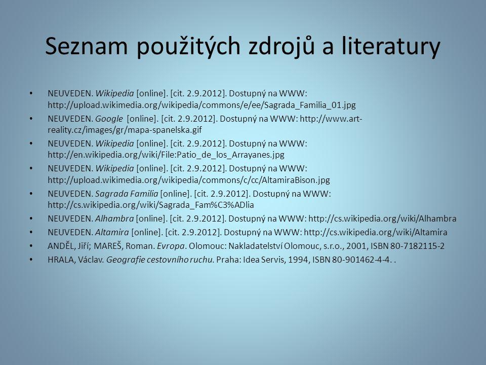 Seznam použitých zdrojů a literatury NEUVEDEN. Wikipedia [online]. [cit. 2.9.2012]. Dostupný na WWW: http://upload.wikimedia.org/wikipedia/commons/e/e