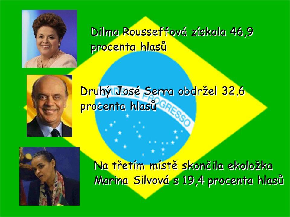 Dilma Rousseffová získala 46,9 procenta hlasů Druhý José Serra obdržel 32,6 procenta hlasů Na třetím místě skončila ekoložka Marina Silvová s 19,4 pro