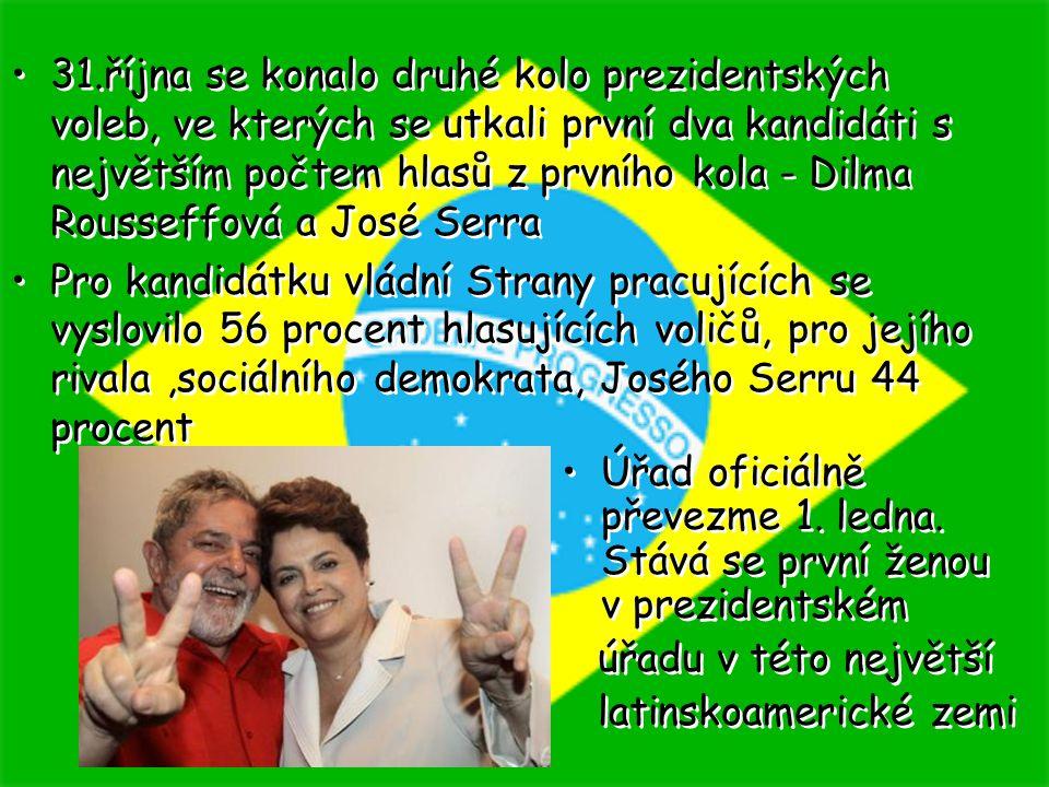 31.října se konalo druhé kolo prezidentských voleb, ve kterých se utkali první dva kandidáti s největším počtem hlasů z prvního kola - Dilma Rousseffo