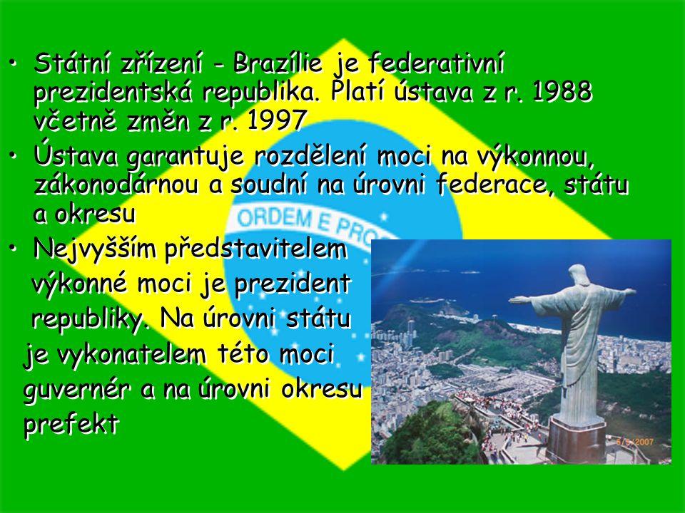 Mandát prezidenta republiky trvá 4 roky, přičemž může vykonávat maximálně dvě na sebe navazující funkční období (Luiz Inácio Lula da Silva) Prezident republiky stojí v čele vlády, jmenuje a odvolává ministry a má i řadu legislativních pravomocí Zákonodárnou moc vykonává Národní kongres, který se skládá ze dvou komor - Poslanecké sněmovny a Federálního senátu Mandát prezidenta republiky trvá 4 roky, přičemž může vykonávat maximálně dvě na sebe navazující funkční období (Luiz Inácio Lula da Silva) Prezident republiky stojí v čele vlády, jmenuje a odvolává ministry a má i řadu legislativních pravomocí Zákonodárnou moc vykonává Národní kongres, který se skládá ze dvou komor - Poslanecké sněmovny a Federálního senátu