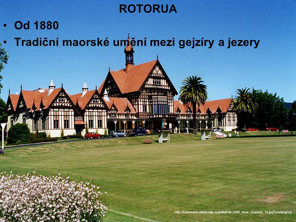 ROTORUA Od 1880 Tradiční maorské umění mezi gejzíry a jezery http://commons.wikimedia.org/wiki/File:2000_New_Zealand_19.jpg uselang=cs