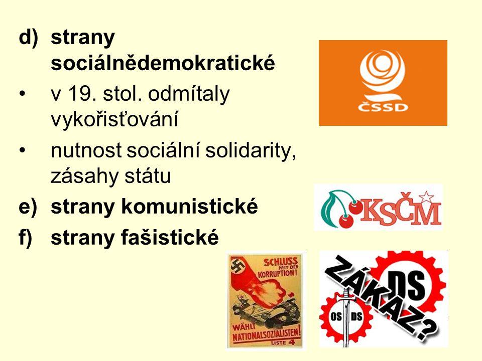 d)strany sociálnědemokratické v 19.stol.