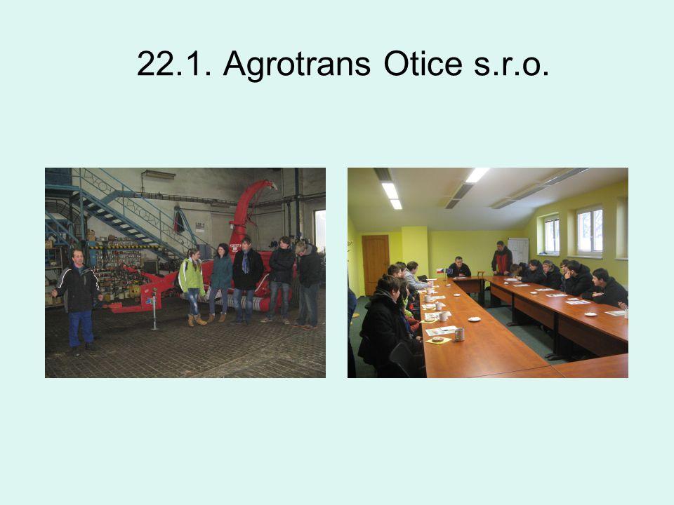 22.1. Agrotrans Otice s.r.o.
