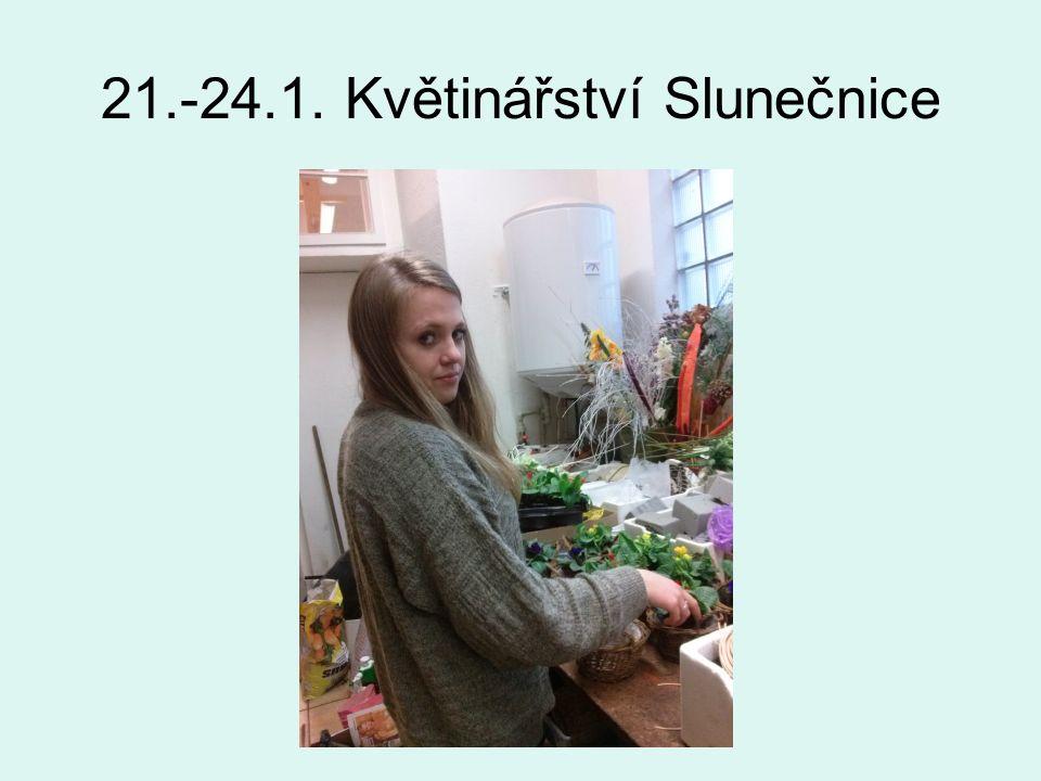 21.-24.1. Květinářství Slunečnice