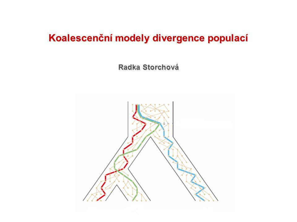 Radka Storchová Koalescenční modely divergence populací