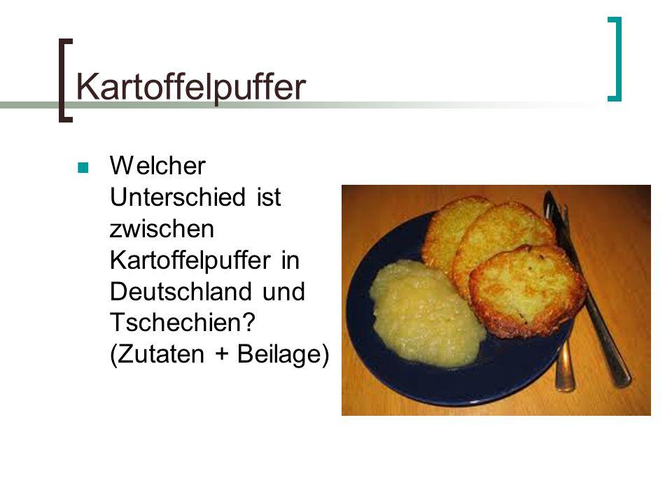 Kartoffelpuffer Welcher Unterschied ist zwischen Kartoffelpuffer in Deutschland und Tschechien? (Zutaten + Beilage)
