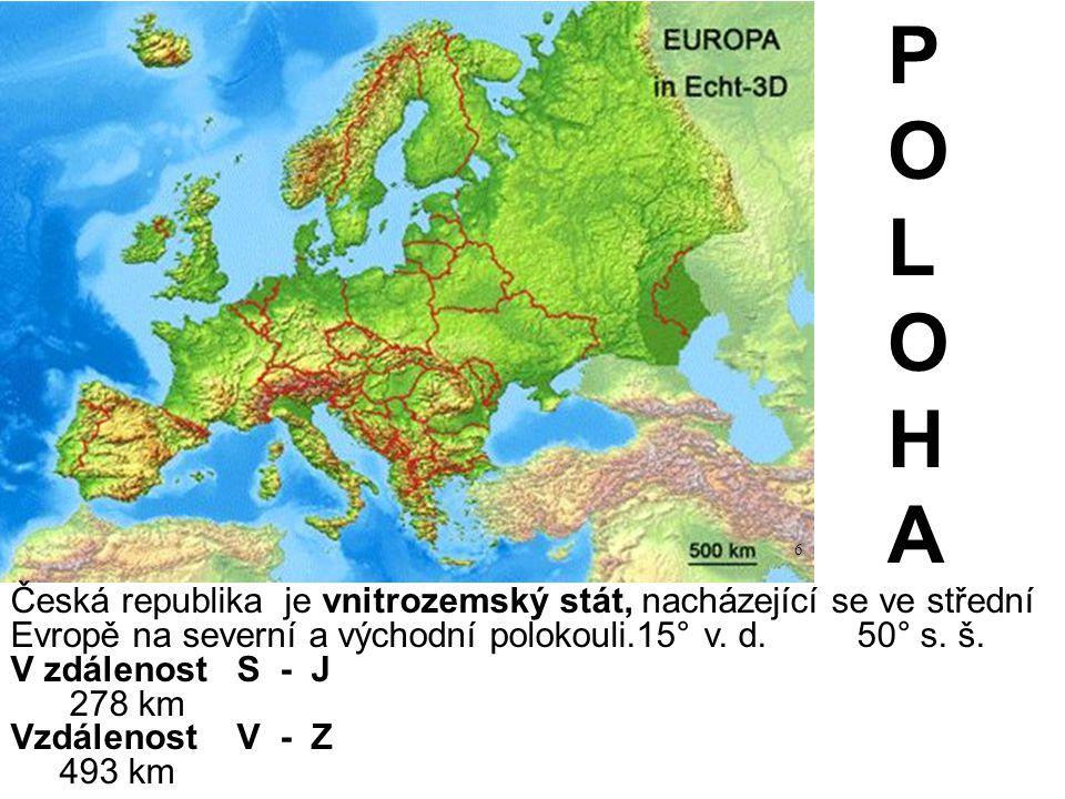 Česká republika je vnitrozemský stát, nacházející se ve střední Evropě na severní a východní polokouli.15° v. d. 50° s. š. V zdálenost S - J 278 km Vz