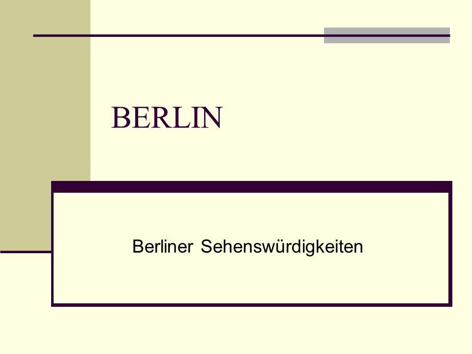 BERLIN Berliner Sehenswürdigkeiten