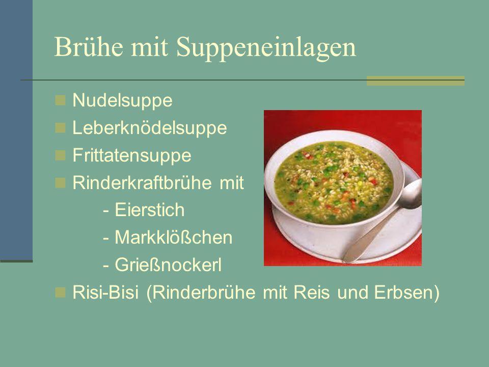 Brühe mit Suppeneinlagen Nudelsuppe Leberknödelsuppe Frittatensuppe Rinderkraftbrühe mit - Eierstich - Markklößchen - Grießnockerl Risi-Bisi (Rinderbr