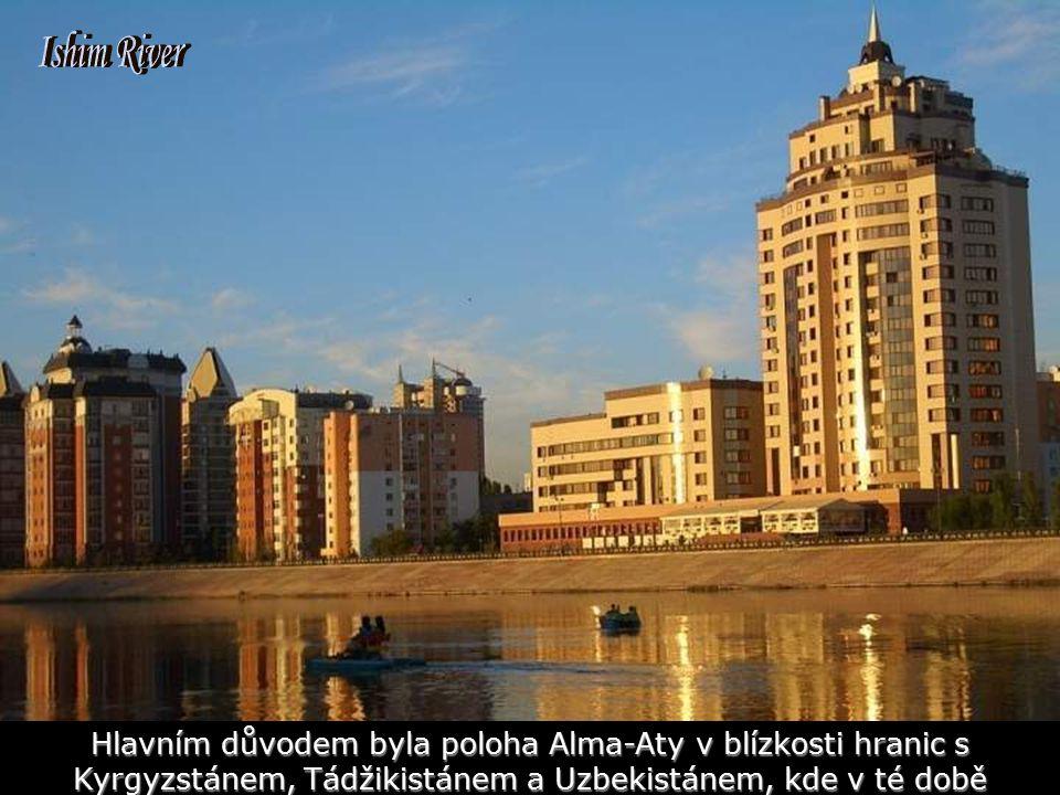 Hlavním důvodem byla poloha Alma-Aty v blízkosti hranic s Kyrgyzstánem, Tádžikistánem a Uzbekistánem, kde v té době probíhala občanská válka
