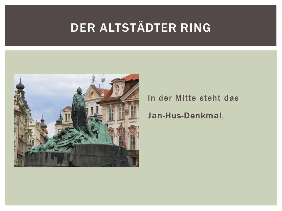 In der Mitte steht das Jan-Hus-Denkmal. DER ALTSTÄDTER RING