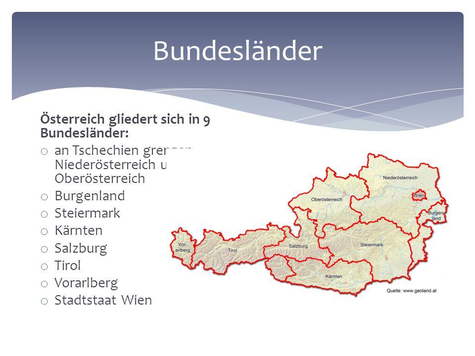 An welche Länder grenzt Österreich. Welches Gebirge gibt es in Österreich.