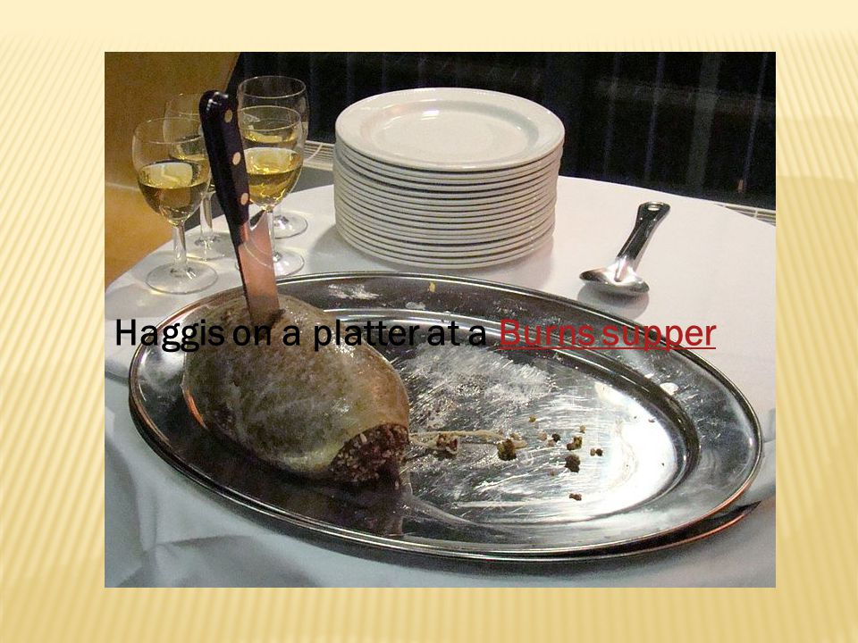 Haggis on a platter at a Burns supperBurns supper