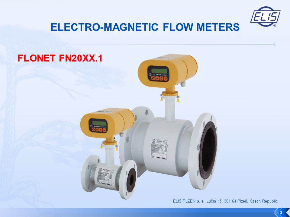 FLONET FH10XX  Produced sizes: DN6 to DN400 (1/4 to 16 )  Nominal pressure: from 6 to 40bar / 150 to 600lb  Min.