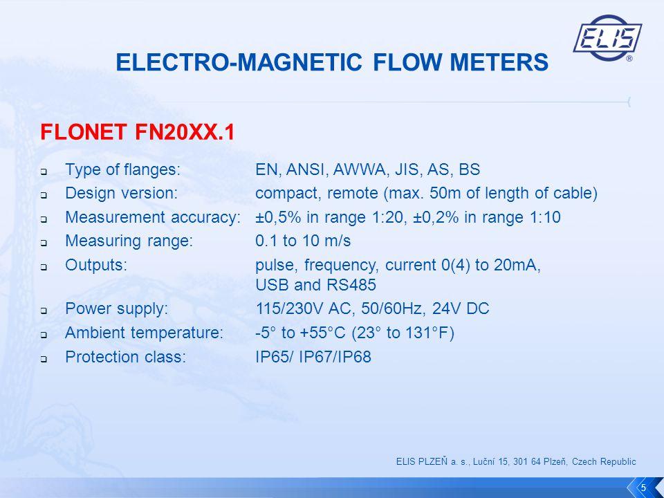 FLONET FH10XX Rated internal diameter a sensor length 16 Design version CompactRemote ConfigurationECONOMICCOMFORTECONOMICCOMFORT Type designationFH1010FH1014FH1011FH1015 ELIS PLZEŇ a.
