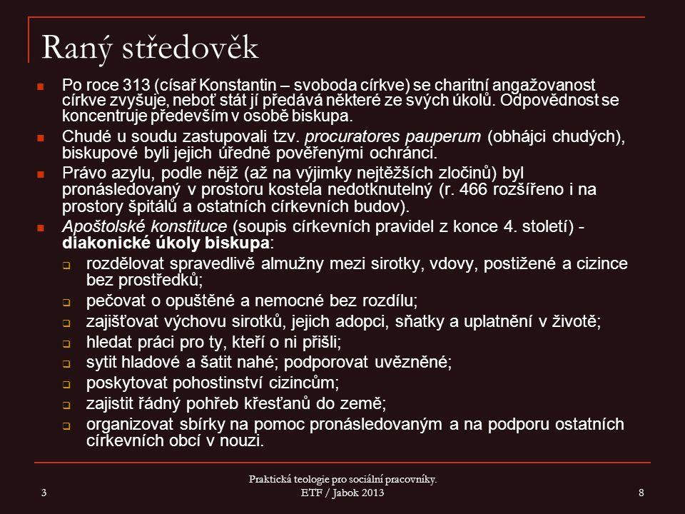 3 Praktická teologie pro sociální pracovníky.ETF / Jabok 2013 29 Boromejky V Nancy vzniká r.