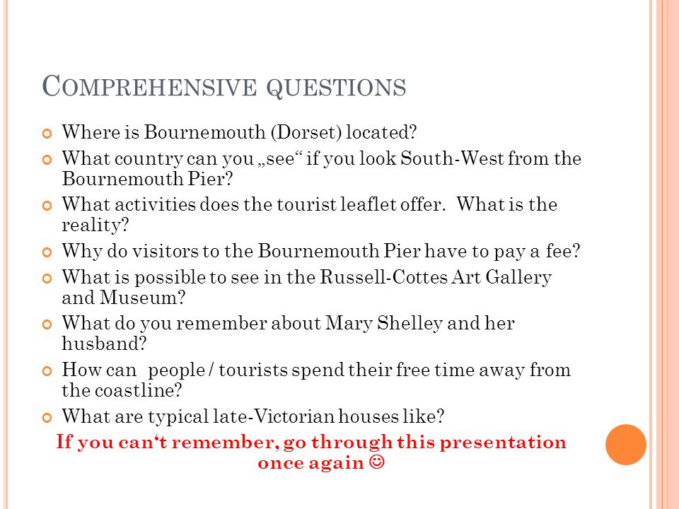 C OMPREHENSIVE QUESTIONS Where is Bournemouth (Dorset) located.