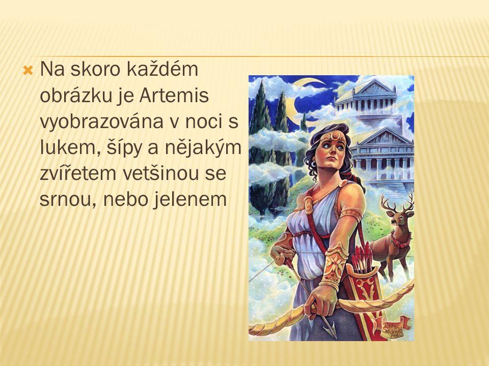  Jiná báje popisuje, jak se bohyně rozlítila, když hrdina Agamemnón, který vedl řecká vojska do války proti Tróji, drze zabil v jejím posvátném háji