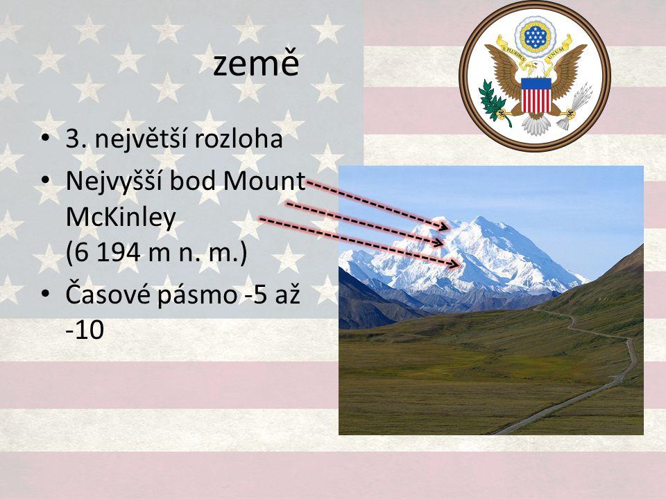 země 3. největší rozloha Nejvyšší bod Mount McKinley (6 194 m n. m.) Časové pásmo -5 až -10
