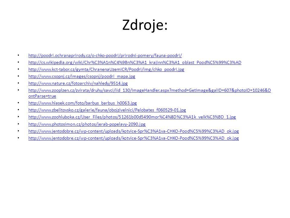 Zdroje: http://poodri.ochranaprirody.cz/o-chko-poodri/prirodni-pomery/fauna-poodri/ http://cs.wikipedia.org/wiki/Chr%C3%A1n%C4%9Bn%C3%A1_krajinn%C3%A1