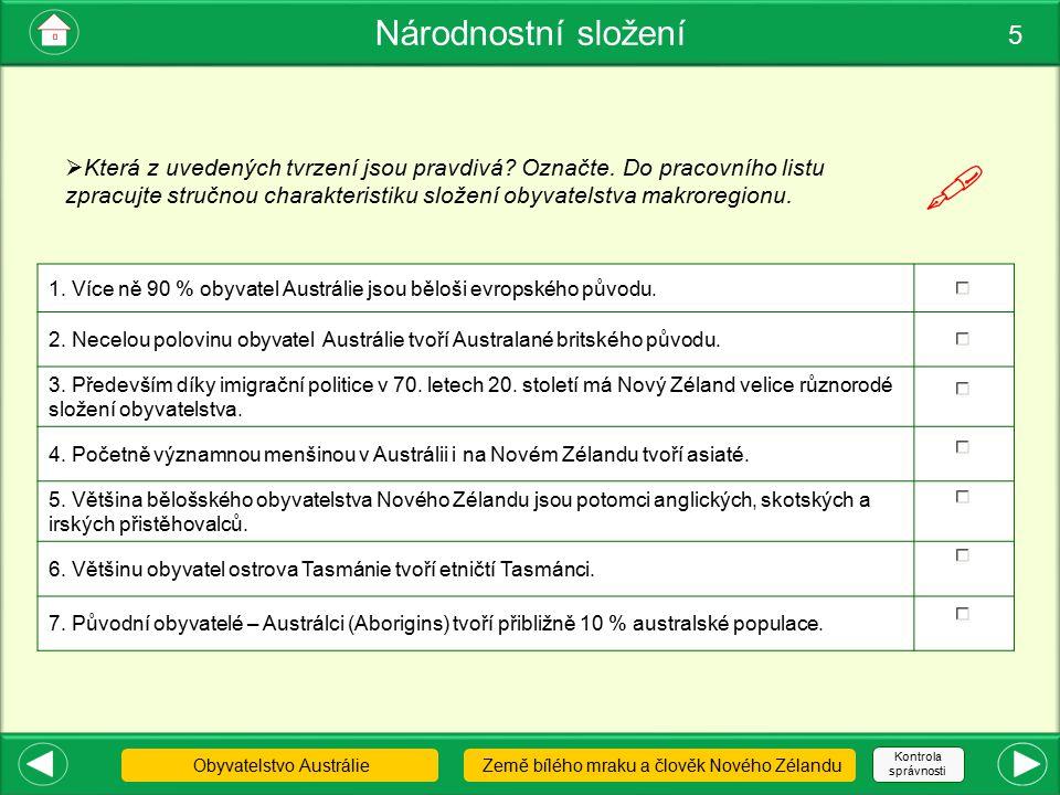 Problémy původních obyvatel 6 Aboridžinci Maorové Článek iDnes.cz  S použitím nabízených zdrojů, popř.