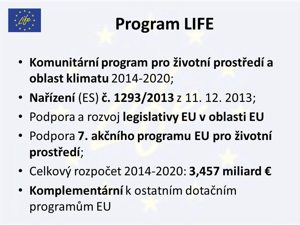 Program LIFE Komunitární program pro životní prostředí a oblast klimatu 2014-2020; Nařízení (ES) č.