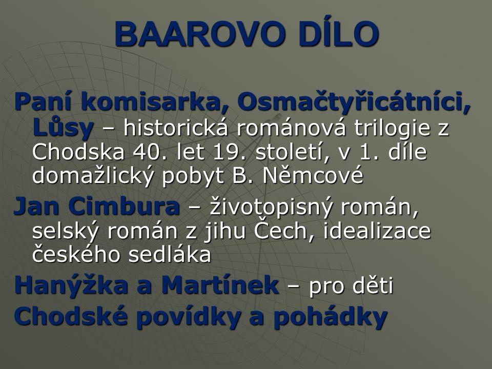 BAAROVO DÍLO Paní komisarka, Osmačtyřicátníci, Lůsy – historická románová trilogie z Chodska 40.