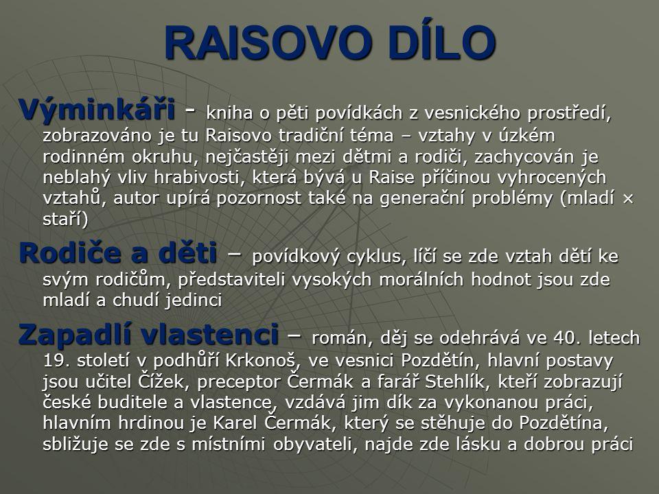 Západ – román, obraz současné vesnice na Českomoravské vysočině (západ = konec života), hl.