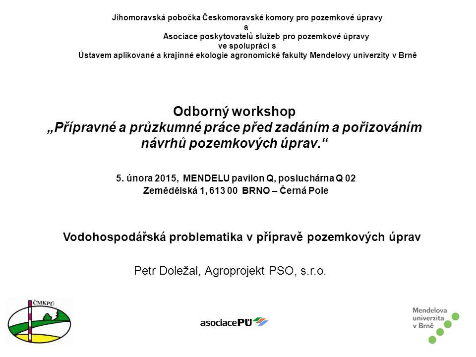 """Odborný workshop """"Přípravné a průzkumné práce před zadáním a pořizováním návrhů pozemkových úprav. 5."""