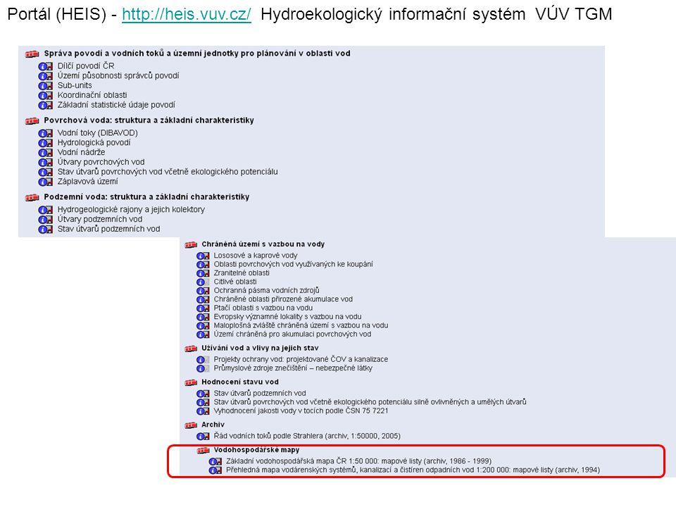Portál (HEIS) - http://heis.vuv.cz/ Hydroekologický informační systém VÚV TGMhttp://heis.vuv.cz/