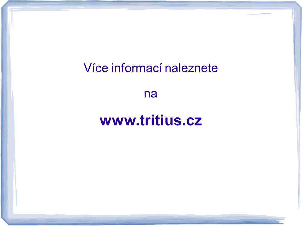 Více informací naleznete na www.tritius.cz
