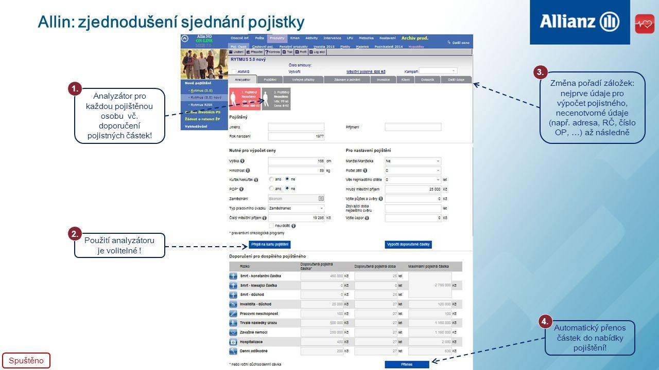 Allin: zjednodušení sjednání pojistky Zpřehlednění připojištění: rozdělení na Základní vs.