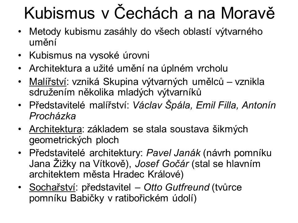 Kubismus v Čechách a na Moravě Metody kubismu zasáhly do všech oblastí výtvarného umění Kubismus na vysoké úrovni Architektura a užité umění na úplném