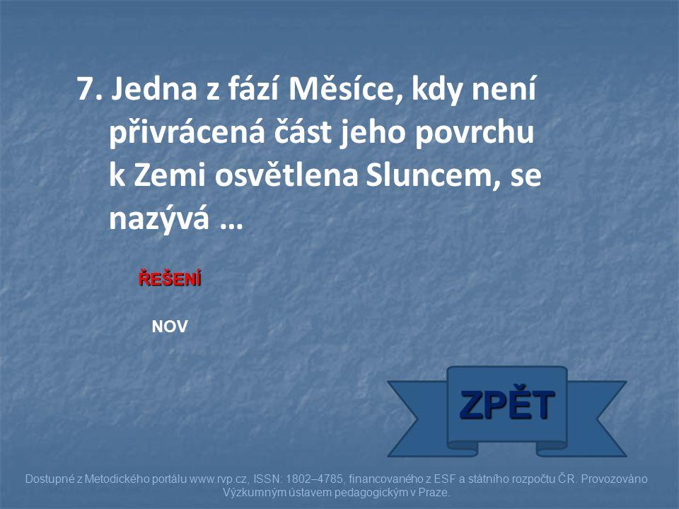 ŘEŠENÍ NOV ZPĚT Dostupné z Metodického portálu www.rvp.cz, ISSN: 1802–4785, financovaného z ESF a státního rozpočtu ČR.