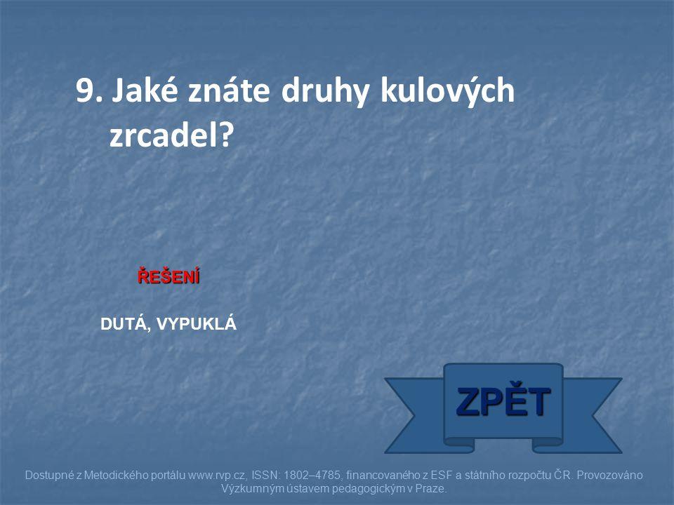 ŘEŠENÍ DUTÁ, VYPUKLÁ ZPĚT Dostupné z Metodického portálu www.rvp.cz, ISSN: 1802–4785, financovaného z ESF a státního rozpočtu ČR. Provozováno Výzkumný