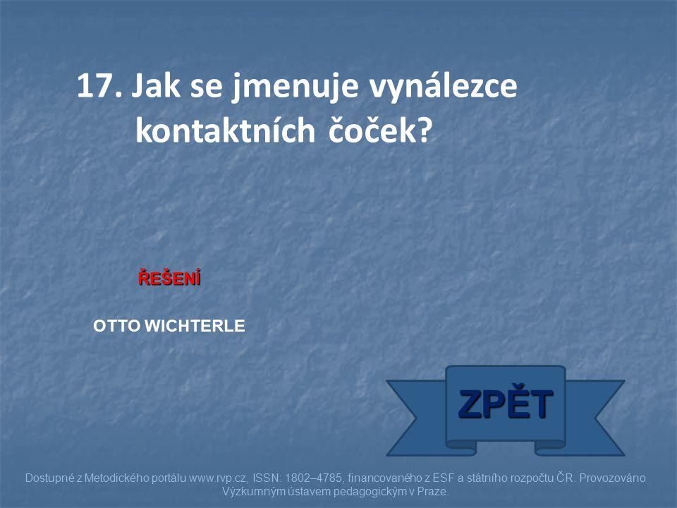ŘEŠENÍ OTTO WICHTERLE ZPĚT Dostupné z Metodického portálu www.rvp.cz, ISSN: 1802–4785, financovaného z ESF a státního rozpočtu ČR. Provozováno Výzkumn